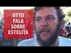 O dia em que o Otto cantou no Estelita - YouTube