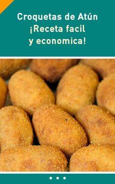 Croquetas de Atún. ¡Receta facil y economica! Authentic Mexican Recipes, Mexican Food Recipes, Ethnic Recipes, Good Food, Yummy Food, Tuna Recipes, Sin Gluten, Diy Food, Paella
