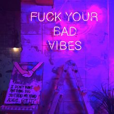 F**k bad vibes neon sign