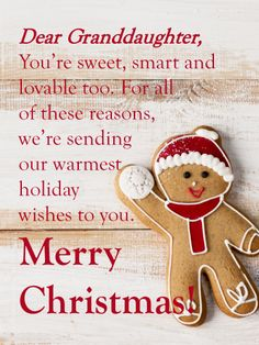 Send Free Gingerbread Santa - Merry Christmas Card for Granddaughter to Loved Ones on Birthday & Greeting Cards by Davia. It's free, and you also can use your own customized birthday calendar and birthday reminders. Christmas Card Verses, Printable Christmas Cards, Christmas Quotes, Xmas Cards, Christmas Items, Merry Christmas Wishes Messages, Merry Christmas Greetings, Holiday Wishes, Birthday Greeting Cards