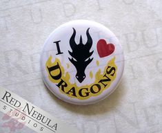I Love Dragons Pinback Button, Dragon Magnet, Fantasy Pin, Dragon Lover Badge, Dragon Love Pin, Fantasy Backpack Pin, Dragon Accessories