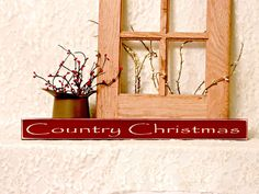 Country Christmas - Primitive Country Christmas Shelf Sitter, Painted Wood Sign, Christmas Sign, Christmas Decor, Holiday Decor by thecountrysignshop on Etsy