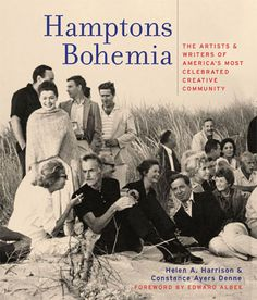 Hamptons Bohemia - Two Centuries of Artists and Writers on the Beach
