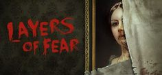 Layers of Fear is a first-person psychedelic horror game with a heavy focus on story and exploration. Players take control of a painter whose sole purpose is to finish his Magnum Opus. The player must navigate through both a constantly changing Victorian-era mansion and ghastly visions of the painter's fragile and crumbling psyche.