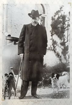 """""""It must been said that Anton Chekhov loved all animals very much with the exception of cats, for whom he felt an invincible disgust. He loved dogs specially. His dead """"Kashtanka"""", his """"Bromide"""" and. Anton Chekhov, Russian Literature, Magic Realism, Fine Men, Photo Postcards, Movie Characters, Pets, Famous People, Persona"""