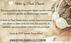Aqui você encontra o ACESSÓRIO PERFEITO para o seu CASAMENTO!!!   Conheça a nossa loja virtual que está cheia de acessórios para Noivas Especiais: www.bypaoladaniele.elo7.com.br
