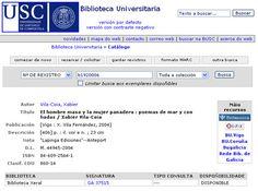 """""""El Hombre Masa y la Mujer Panadera"""" en la Biblioteca  Xeral da Universidade de Santiago de Compostela."""
