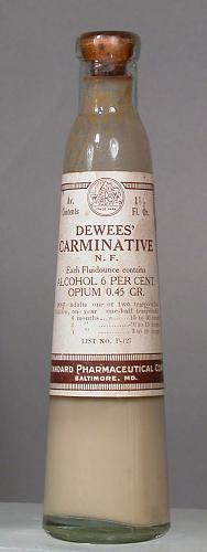 Dewee's Carminative; alcohol 6% and opium; after 1906. Carminitives are meant to expel or prevent intestinal gas.