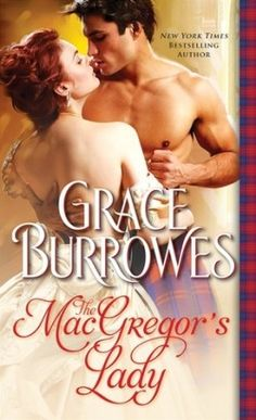 ARC Review: The MacGregor's Lady by Grace Burrowes - Delighted Reader, #3 The MacGregor Trilogy, Historical Romance