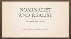 """Nominalist and Realist,"" an essay by Ralph Waldo Emerson"