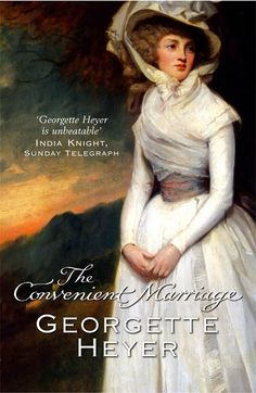 The Convenient Marriage: my absolute favourite. Especially when read in audio by Richard Armitage...