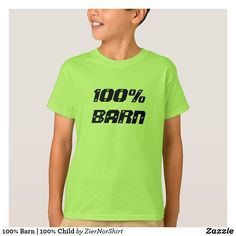 100% Barn | 100% Child T-Shirt cool trendy unique t-shirt fashion design Birthday Wishes For Kids, White T, Funny Tshirts, Shirt Style, Fitness Models, Shirt Designs, T Shirt, Mens Tops, How To Wear