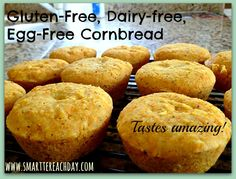 Gluten-free, Dairy-free, Egg-free Never-Know-It Cornbread - Smartter Each Day
