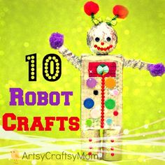 10 awesome Robot crafts for kids. Reuse , recycle and make thse paper robots Robot Crafts, Diy Robot, Fun Crafts, Alphabet Crafts, Robot Art, Paper Robot, Cardboard Robot, Recycled Robot, Recycled Crafts Kids