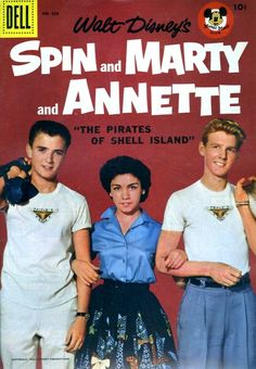 Spin and Marty and Annette comic book for 'The Mickey Mouse Club' (Tim Considine as 'Spin Evans', Annette Funicello, and David Stollery as 'Marty Markham'. The series was shown as short clips during The Mickey Mouse Club tv program. Vintage Comic Books, Vintage Tv, Vintage Comics, Vintage Magazines, Vintage Paper, Vintage Fashion, Walt Disney, Disney Fan, Disney Films