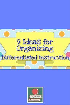 9 Ideas For Organizing Differentiated Instruction Teacher Tools, Teacher Resources, Teaching Ideas, Classroom Organization, Classroom Management, Classroom Ideas, Organizing, Fifth Grade, Second Grade