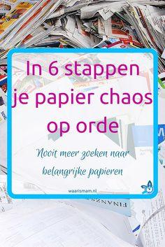 Is je administratie ook een puinhoop en wil je graag wat meer structuur in die papieren chaos? Lees dan nu hoe je in 6 stappen je papieren op orde brengt en terug kunt vinden.
