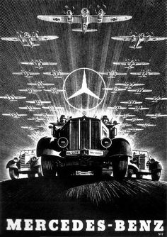 A era Mercedes-Benz propaganda poster showcasing their contributions to the German war machine. Nazi Propaganda, Vintage Advertisements, Vintage Ads, Suv Bmw, Ww2 Posters, Mercedez Benz, Classic Mercedes, The Third Reich, Advertising Poster