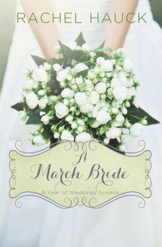 Amazon.com: A March Bride (A Year of Weddings Novella) eBook: Rachel Hauck: Kindle Store