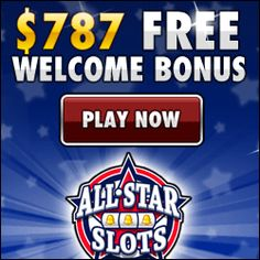 Get $787 totally free when you signup to All Star Slots Casino!