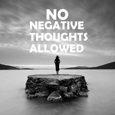 No negative thoughts allowed. #quote #inspire #mindfulness