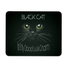 Black Cat Is My Good Luck Charm - Mouse Pad