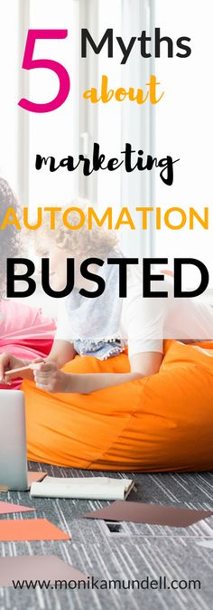 5 Myths about marketing automation busted, for women entrepreneurs who hate marketing...