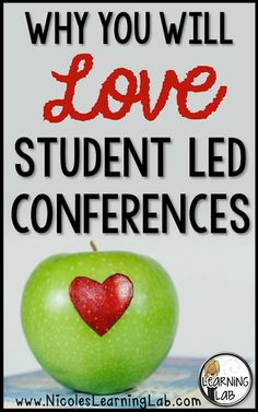 Why You Will LOVE Student Led Conferences