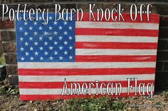 American Flag Decor -- Pottery Barn Knock Off - * THE COUNTRY CHIC COTTAGE (DIY, Home Decor, Crafts, Farmhouse)