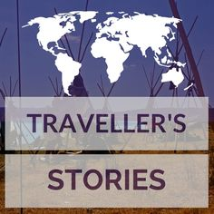 Board cover for Traveller's Tales and Stories, curated by LifeBeginsWithTravel.com