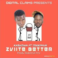 Kabhidha ft Jerrymun - Zviite Better (Digital Claims Records) July 2019 by Percy Dancehall Music Distribution on SoundCloud Digital, Music, Movie Posters, Musica, Musik, Film Poster, Muziek, Music Activities, Billboard