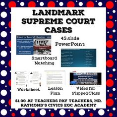 Landmark Supreme Court Cases - Civics State Exam: PowerPoint, Worksheet, Smart Board Graphic Organizer, Multiple Choice Exam, Flipped Class Video, and various activities.This lesson teaches students about the landmark US Supreme Court Cases: Marbury v.