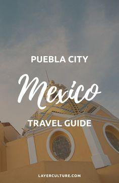 This guide shows you The Best Things To Do in Puebla, Mexico. By far, a relaxed and beautiful place full of culture, impressive views, and delicious cuisine. Also find safety travel tips and advice. #pueblamexico #mexicotravel #traveldestinations #safetytraveltips Best Travel Guides, Travel Tips, Travel Destinations, Amazing Destinations, Cozumel, Cancun, Mexico Vacation, Mexico Travel, Tulum