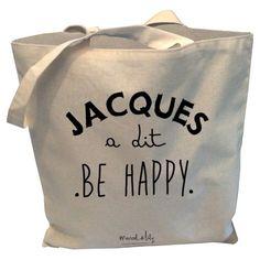 """Tote bag réversible bicolore signé Marcel & Lily """"Jacques a dit be happy"""" imprimé avec des encres sans solvant."""