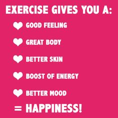 exercise gives!