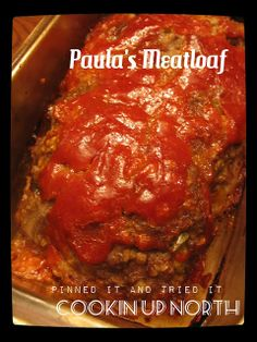 Paula's Meat Loaf…Pinned it and Tried It Made It: left out tomatoes and mustard. cookin' up north: Paula's Meat Loaf…Pinned it and Tried It Classic Meatloaf Recipe, Good Meatloaf Recipe, Meat Loaf Recipe Easy, Best Meatloaf, Paula Dean Meatloaf Recipes, Meatloaf With Oats, Moist Meatloaf Recipes, Slow Cooker Meatloaf, Sauce For Meatloaf