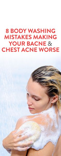 8 Expert Tips for Clearing Up Chest Acne & Bacne 8 Body Washing Mistakes Making Your Bacne and Chest Acne Worse Natural Acne Remedies, Home Remedies For Acne, Skin Care Remedies, Homeopathic Remedies, Natural Cures, Pimples Remedies, Cold Remedies, Health Remedies, Natural Skin