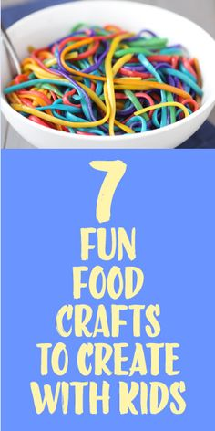 7 Fun Food Crafts To Create With Kids :)
