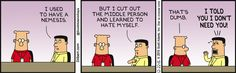 I Used To Have A Nemesis - Dilbert by Scott Adams