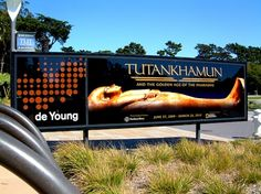 Sign outside de Young Museum advertising the King Tut and the Golden Age of the Pharaohs Exhibit. October 2009.