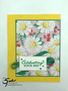 Stampin' Up! Gorgeous Posies Celebration for the Happy Inkin' Thursday Blog Hop | Stamp With Sue Prather Glue Dots, Daffodils, Free Gifts, Thursday, Card Stock, Stampin Up, Birthday Cards, Celebration, Card Making