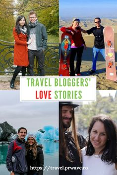 #Travel Bloggers' #Love Stories. How famous travel couples met - incredible, but true love stories!