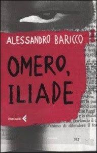 Leggere Libri Fuori Dal Coro : OMERO ILIADE Alessandro Baricco