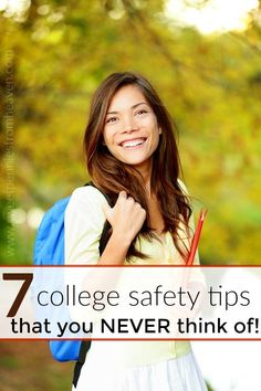 7 college safety tips for girls (and guys!) that most people never think of!