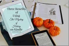 Three Benefits of Using The Mystery of History on Kindle