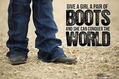 Give a girl a pair of boots and she can conquer the world!