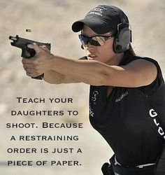 Shoot guns - Teach Your Daughters  and Your Girl Friends To Shoot and Protect Themselves.