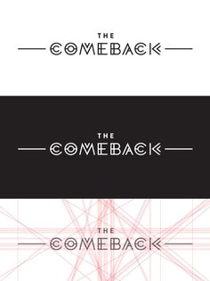 Comeback Identity on Behance