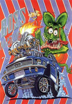 Rat Fink Ed Big Daddy Roth - Boss Mustang Always did like Rat Fink Art. Rat Fink, Monster Car, Monster Trucks, Rat Rods, Ed Roth Art, Car Posters, Car Drawings, Big Daddy, Automotive Art