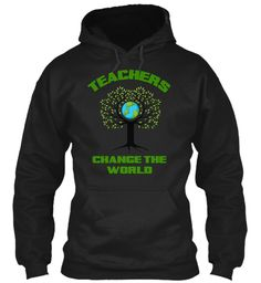 Teachers Change The World Black T-Shirt Front